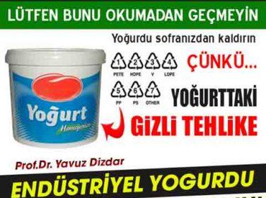 DİKKAT! YOĞURT KAPLARI TEHLİKE SAÇIYOR..!